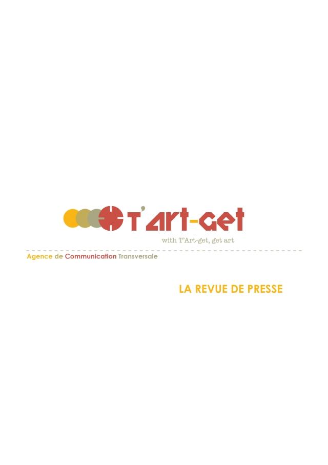 revue de presse de l'agence de communication culturelle transversale T'ART-GET tartget